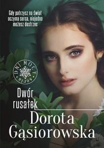 Dwor rusalek - Dwór rusałekDorota Gąsiorowska