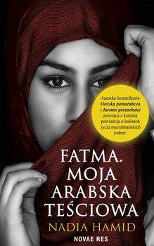 Fatma - Fatma Moja arabska teściowaNadia Hamid