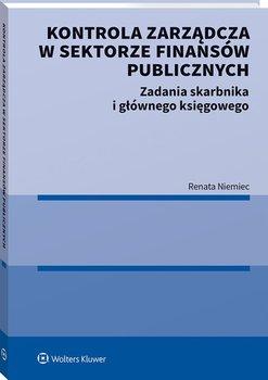 Kontrola zarzadcza w sektorze finansow publicznych - Kontrola zarządcza w sektorze finansów publicznychRenata Niemiec