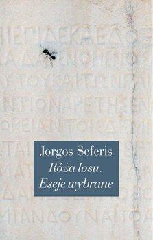 Roza losu - Róża losu Eseje wybraneJorgos Seferis