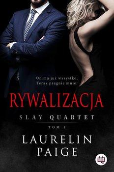 Slay Quartet - Rywalizacja Slay Quartet Tom 1Laurelin Paige