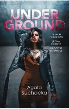 Underground - UndergroundAgata Suchocka