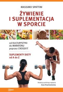 zywienie i suplementacja w sporcie - Żywienie i suplementacja w sporcieMassimo Spattini