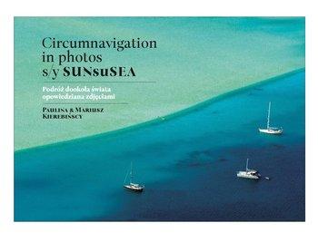 Circumnavigation in photos - Circumnavigation in photos S Y SUNseSEA Podróż dookoła świata opowiedziana zdjęciami
