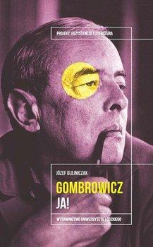 Gombrowicz Ja - Witold Gombrowicz JaJózef Olejniczak