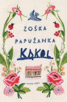 Kakol - KąkolZośka Papużanka