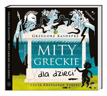 Mity greckie dla dzieci - Mity greckie dla dzieciGrzegorz Kasdepke