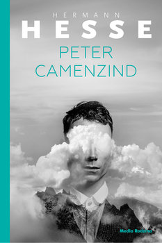 Peter Camenzind - Peter CamenzindHerman Hesse