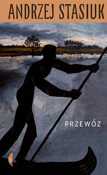 Przewoz - PrzewózAndrzej Stasiuk