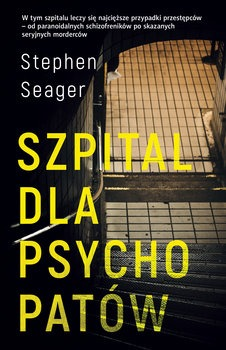 Szpital dla psychopatow - Szpital dla psychopatów	Stephen Seager