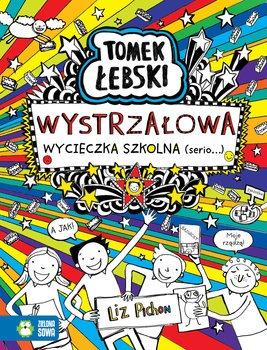 Tomek lebski - Tomek Łebski Wystrzałowa wycieczka szkolna SerioLiz Pichon