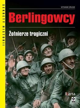 Berlingowcy - Berlingowcy Żołnierze tragiczniDominik Czapigo