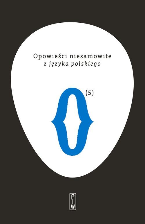 Opowiesci niesamowite z jezyka polskiego - Opowieści niesamowite z języka polskiego