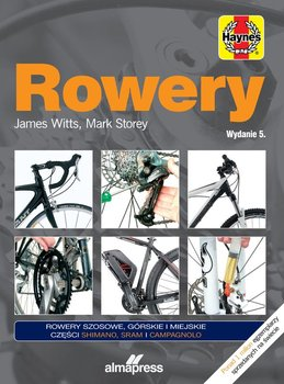 Rowery - Rowery Regulacja naprawa konserwacjaWitts James Storey Mark