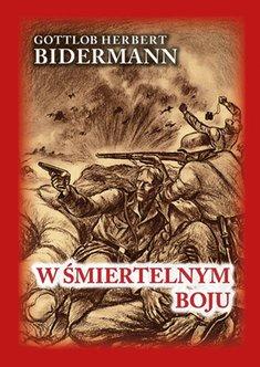 W smiertelnym boju - W śmiertelnym bojuBidermann Gottlob Herbert
