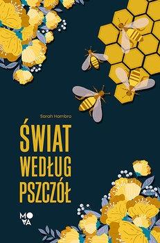 swiat wedlug pszczol - Świat według pszczółSarah Hambro