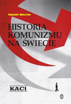 Historia komunizmu na swiecie Kaci - Historia komunizmu na świecie KaciThierry Wolton