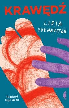 Krawedz - KrawędźLidia Yuknavitch