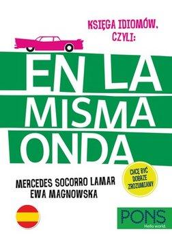Ksiega Idiomow Hiszpanskich - Księga Idiomów Hiszpańskich En La Misma Onda