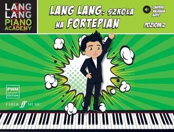 Szkola na fortepian Poziom 2 - Lang Lang Szkoła na fortepian poziom 2