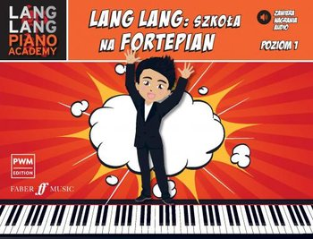 Szkola na fortepian poziom 1 - Lang Lang szkoła na fortepian poziom 1