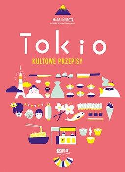 Tokio kultowe przepisy - Tokio kultowe przepisyMaori Murota