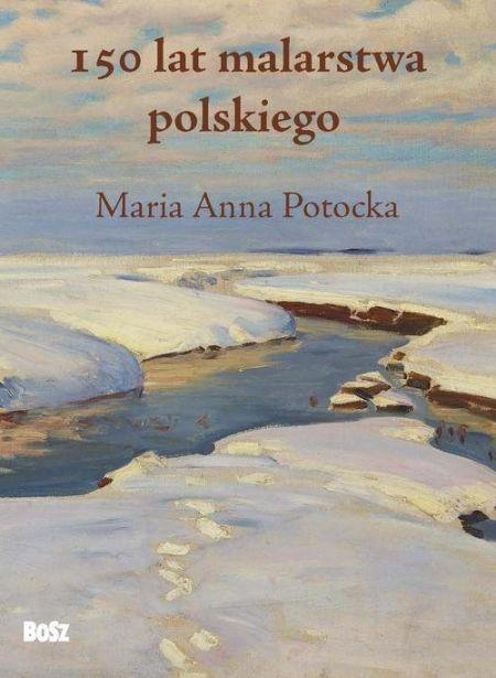 150 lat malarstwa polskiego - 150 lat malarstwa polskiegoMaria Anna Potocka