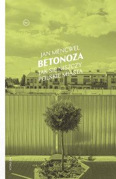Betonoza - BetonozaJan Mencwel