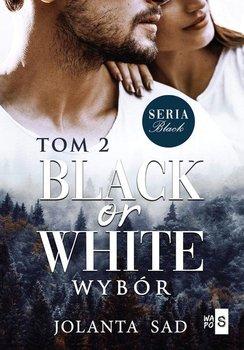 Black or White - Black or White WybórJolanta Sad