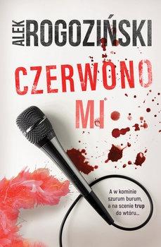 Czerwono mi - Czerwono miAleksander Rogoziński