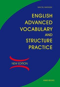 English Advanced Vocabulary and Structure Practice - English Advanced Vocabulary and Structure PracticeMaciej Matasek