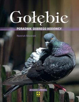 Golebie - Gołębie Poradnik dobrego hodowcyHeinrich Mackrott