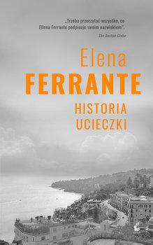 Historia ucieczki - Cykl neapolitański 3 Historia ucieczkiElena Ferrante