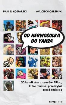 Od Nerwosolka do Yansa - Od Nerwosolka do YansaDaniel Koziarski Wojciech Obremski