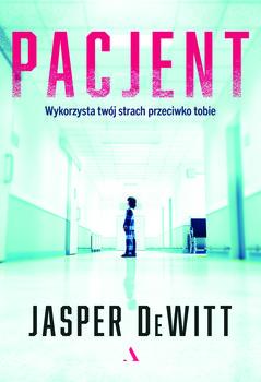 Pacjent - PacjentJasper DeWitt