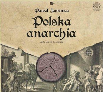 Polska anarchia - Polska anarchiaPaweł Jasienica