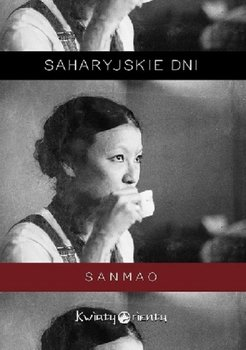 Saharyjskie dni - Saharyjskie dniSanmao