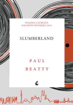 Slumberland - SlumberlandPaul Beatty
