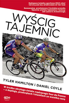 Wyscig tajemnic - Wyścig tajemnicDaniel Coyle Tyler Hamilton