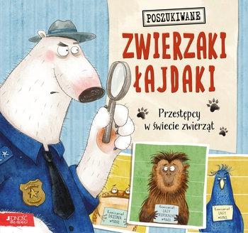 Zwierzaki lajdaki - Zwierzaki łajdaki Przestępcy w świecie zwierzątHeather Tekavec