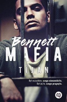 Bennett Mafia - Bennett MafiaTijan