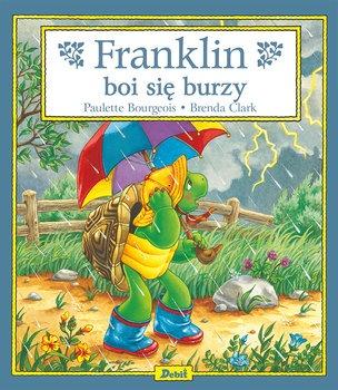 Franklin boi sie burzy - Franklin boi się burzyPaulette Bourgeois Brenda Clark