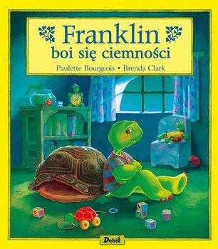 Franklin boi sie ciemnosci - Franklin boi się ciemnościPaulette Bourgeois Brenda Clark