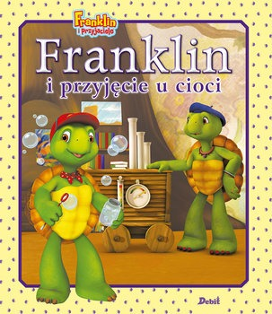 Franklin i przyjecie u cioci - Franklin i przyjęcie u cioci