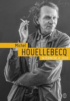 Interwencje 2020 - Interwencje 2020Michel Houellebecq