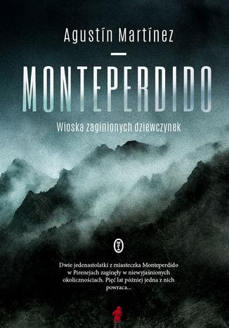 Monteperdido - MonteperdidoAgustín Martínez