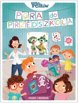 Pora do przedszkola - Pora do przedszkola Rodzina Treflików Książka z okienkami