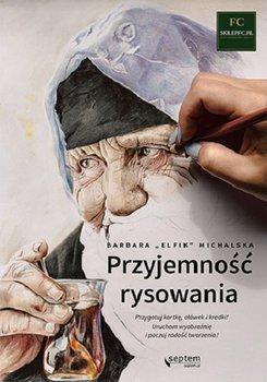 Przyjemnosc rysowania - Przyjemność rysowaniaBarbara Michalska