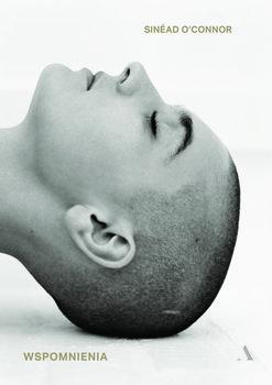 Wspomnienia. Sinead OConnor - Wspomnienia Sinéad O'Connor