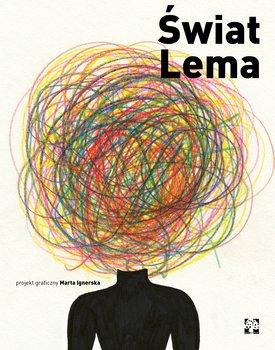 swiat Lema - Świat LemaMarta Ignerska
